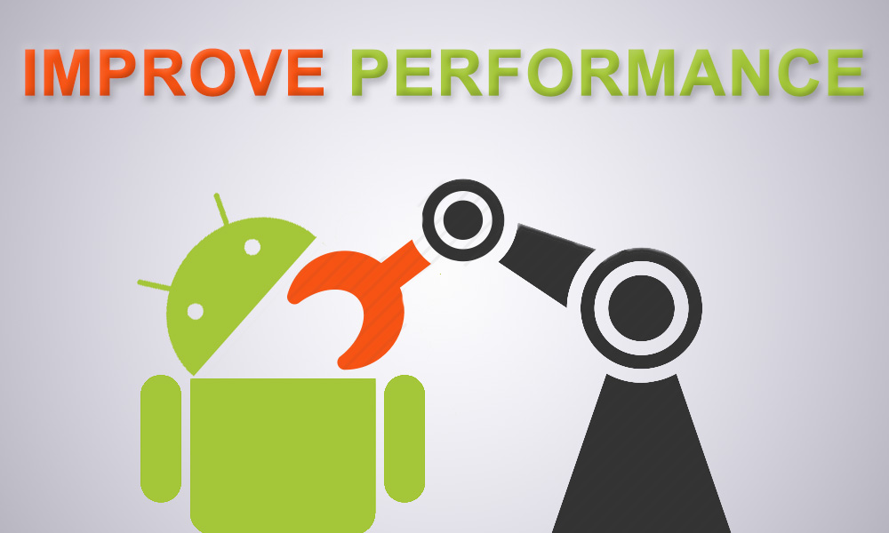 Guide Improve Performance Of Your Android Smartphone