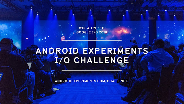 2016 Android Experiments I/O Challenge