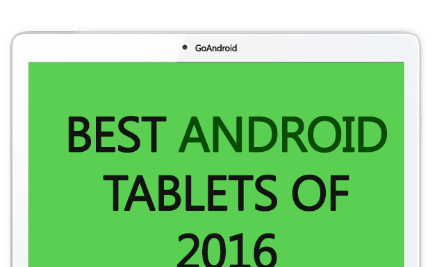 Best Android Tablets of 2016