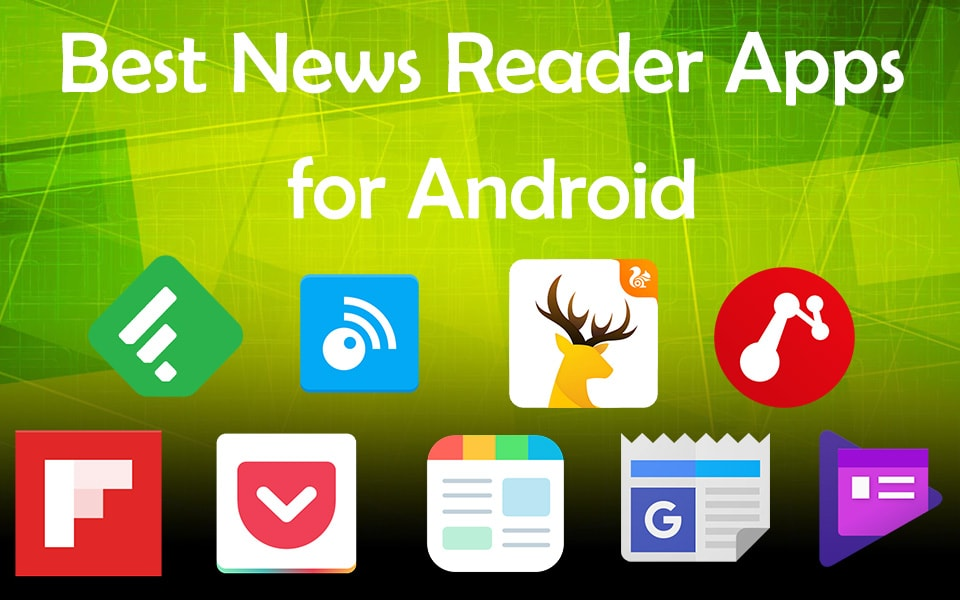 best news reader app for android 2017