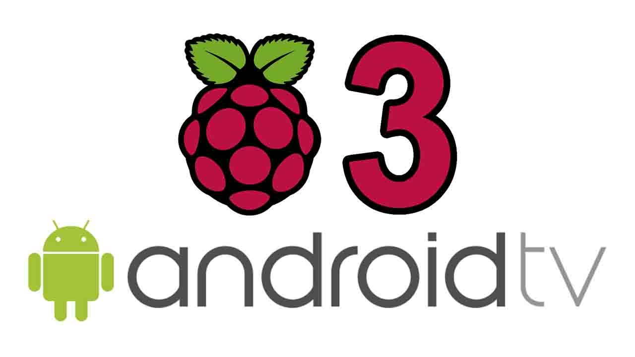 raspberry pi android tv