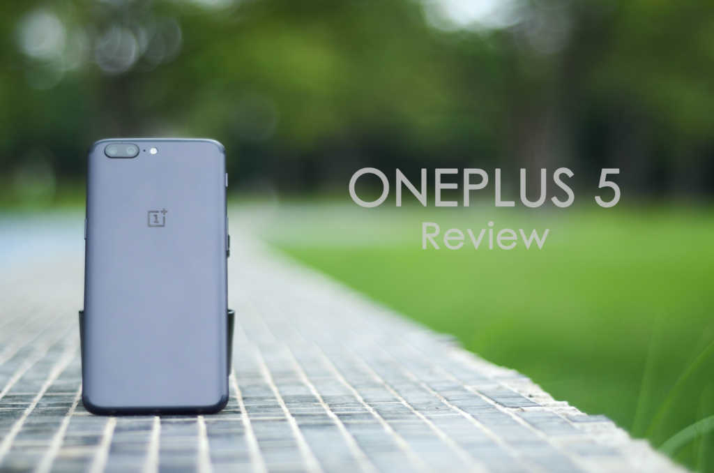 Oneplus 5 Review GoAndroid