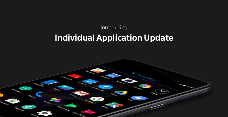 oneplus Introducing-Individual-Application-Update