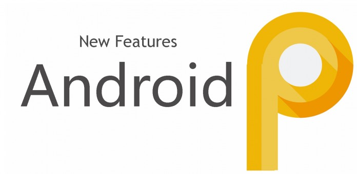 New features of Android P