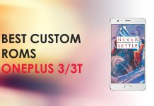 custom roms for oneplus 3 3t