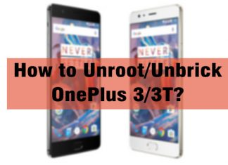 How to Unroot/Unbrick OnePlus 3/3T?