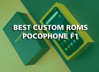 Best Custom ROMs for Pocophone F1