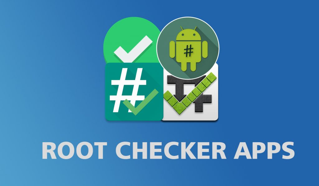 root checker apps