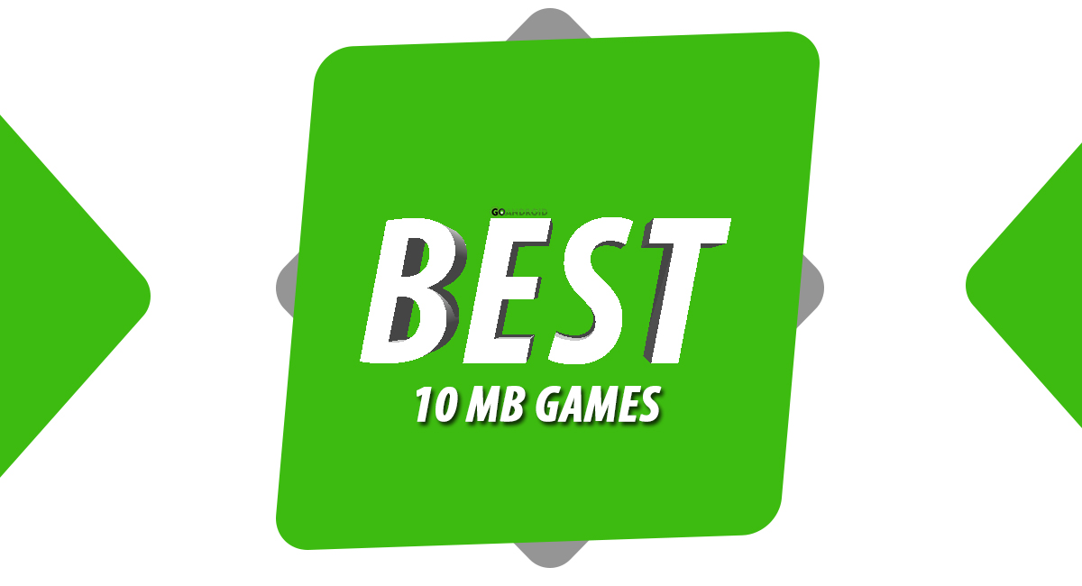 best 10mb games for android