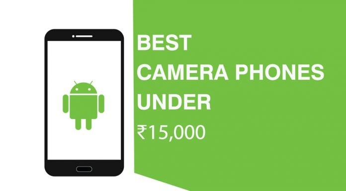 Best Camera Phones under 15000 INR
