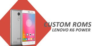 custom roms lenovo k6 power