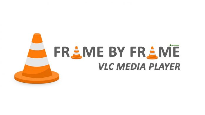 video frame by frame in vlc-min