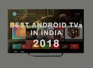 Best Android TVs in India 2018