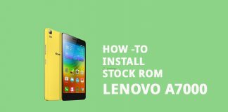 how to install stock ROM on Lenovo A7000