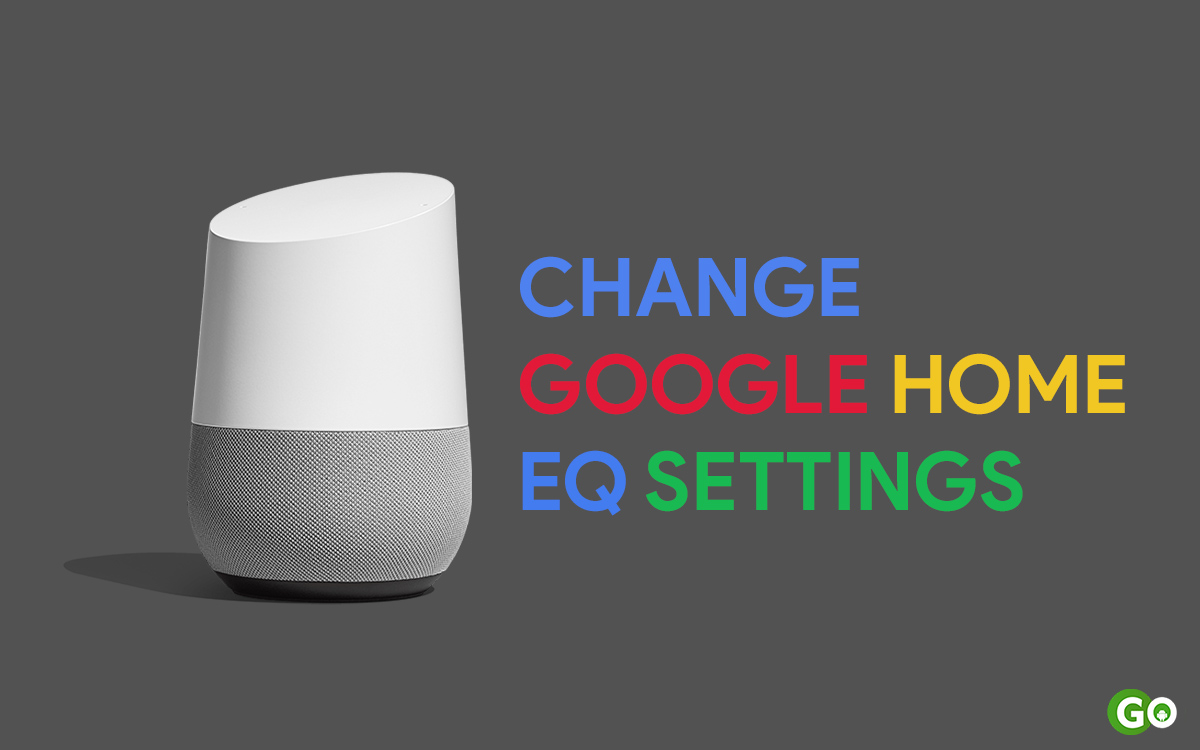 change google home eq