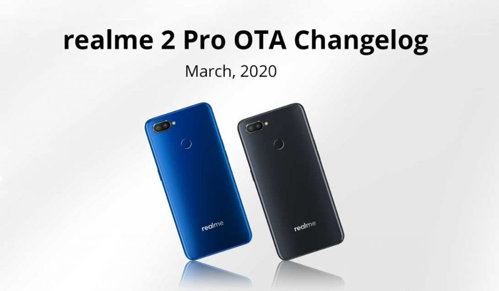 Realme 2 Pro March 2020 Update
