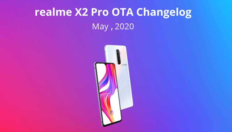 Realme X2 Pro May 2020 update