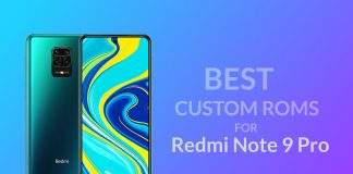 Best Custom ROM's for Redmi Note 9 Pro