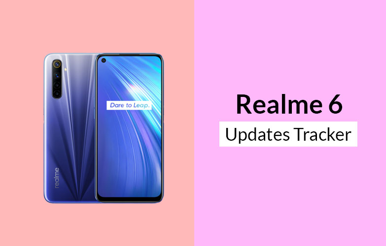 Realme 6 Security Updates Tracker