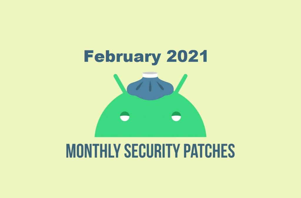 February 2021 security patch