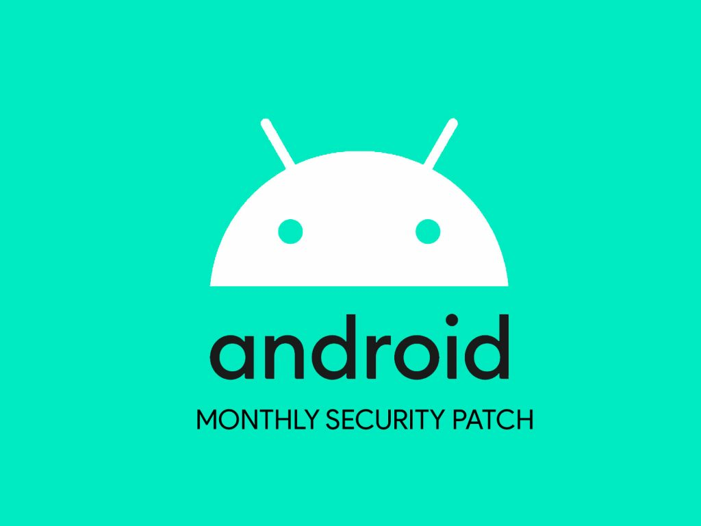 android monthly security patch