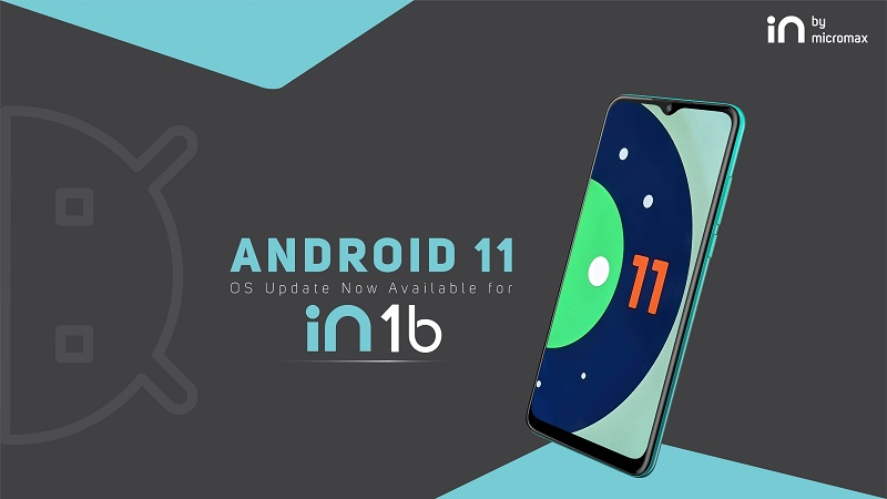 Micromax In 1b users in India will get Android 11