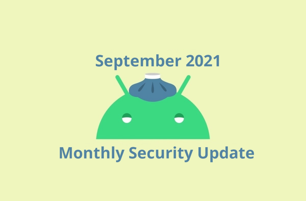 September 2021 security patch